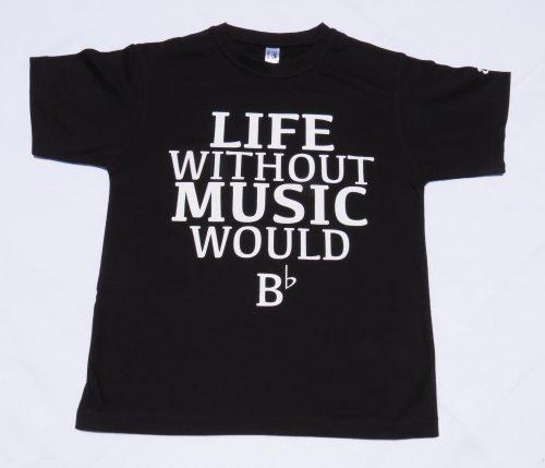 Life would B flat_music_t shirt